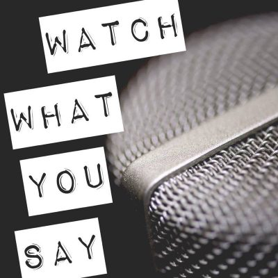Watch What You Say & 7 Points To Consider While Dealing With People